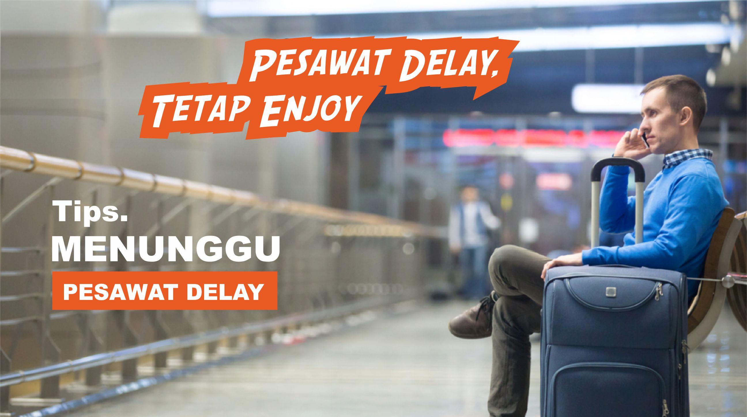 pesawat delay