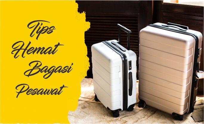 hemat bagasi