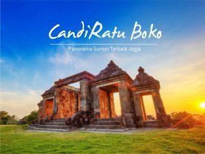Sunset Candi Ratu Boko, Cocok untuk Gathering Dan Lanjut Gala Dinner